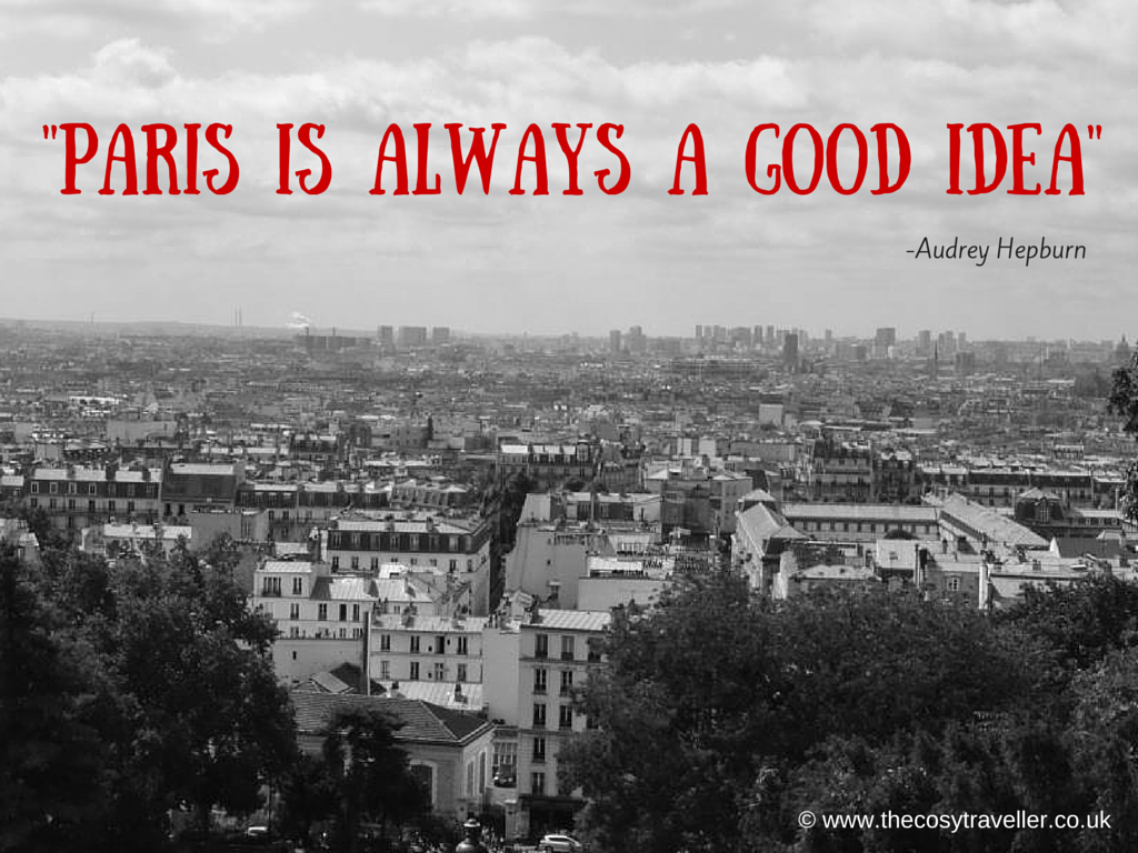 -Paris is always a good idea-
