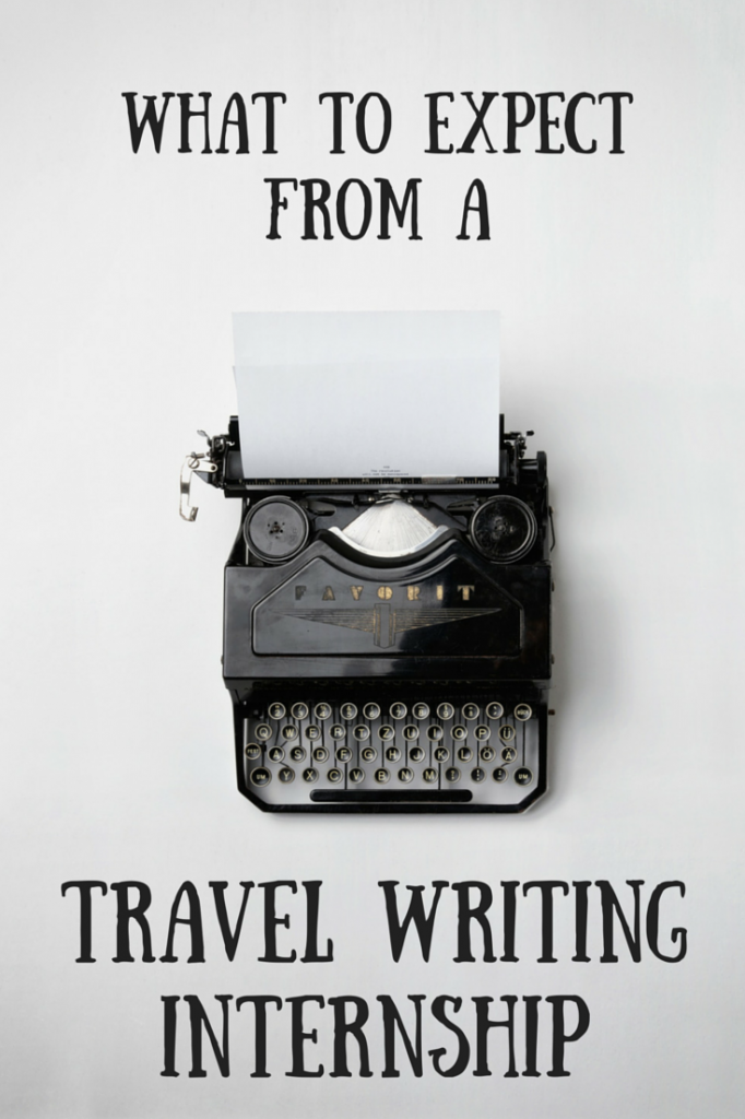 What to expect from travel writing internships