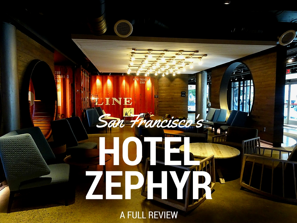San Francisco's Hotel Zephyr Review