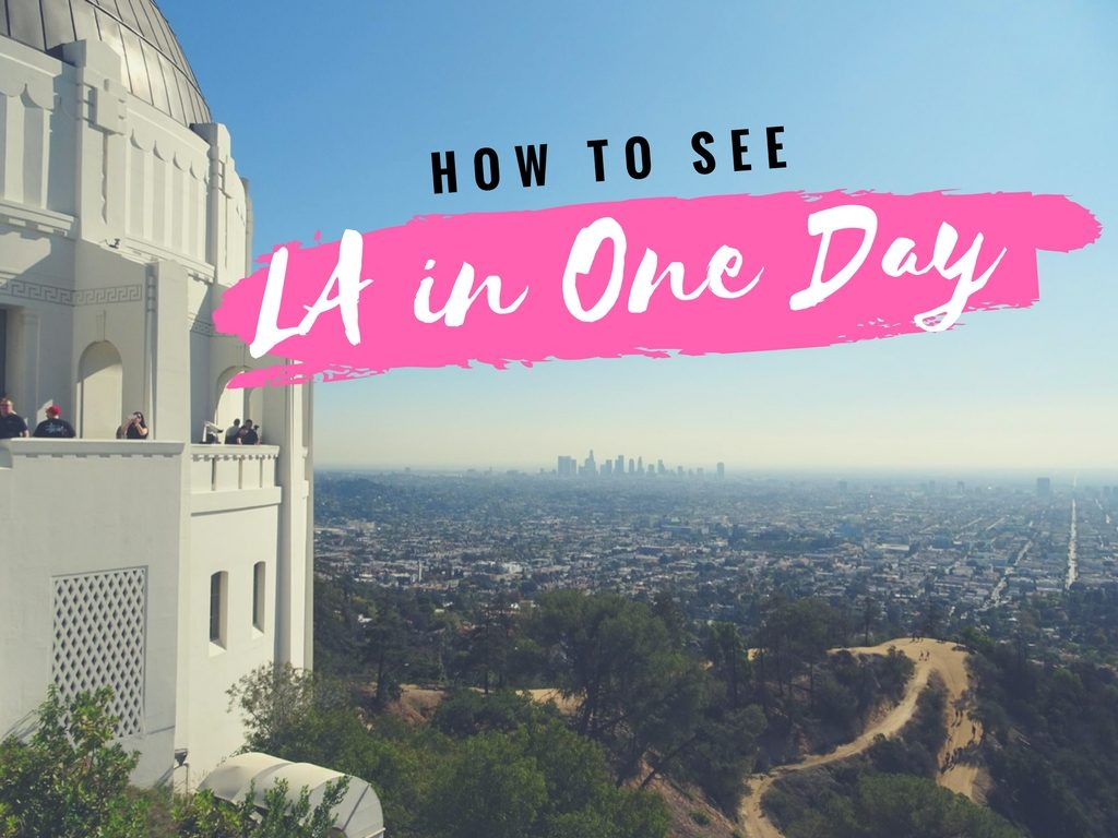 LA in One day