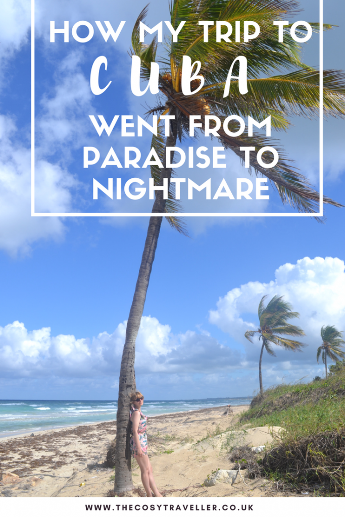 How My Trip to Cuba Went From Paradise to Nightmare