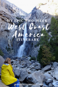My Epic 2-Week West Coast America Itinerary